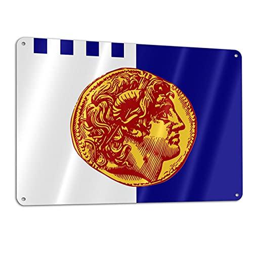 Thessaloniki Flag Metal Tin Aluminum Sign Inspirational Quote 11.8