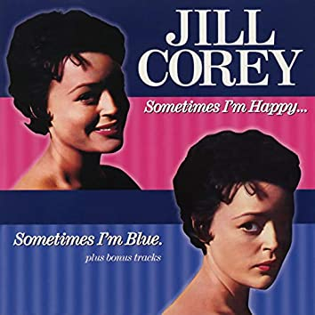 Sometimes I'm Happy, Sometimes I'm Blue (Expanded Edition)