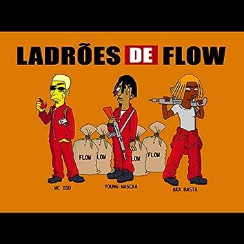 Ladrões de Flow