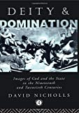 Deity and Domination (Deity and Domination, Vol 1)