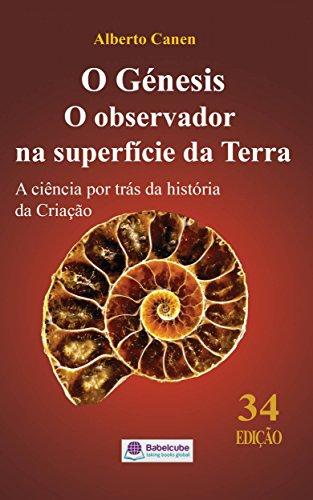 O Génesis O observador na superfície da Terra A ciência por trás da história da Criação