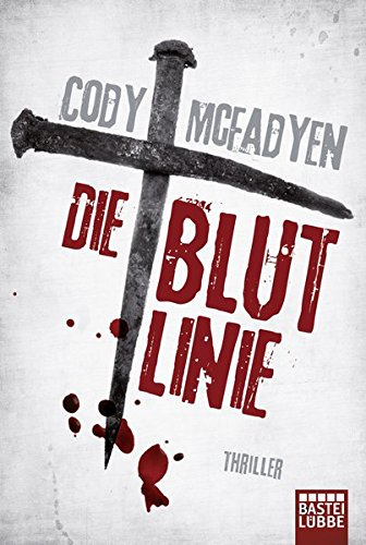 Die Blutlinie: Smoky Barretts 1. Fall