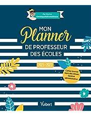 Mon Planner de professeur des écoles 2021/2022: Cahier journal, Suivi des élèves, Gestion administrative (2021)