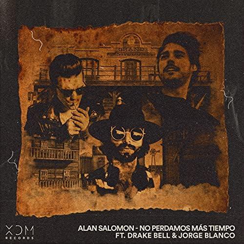 Alan Salomon feat. Jorge Blanco & Drake Bell