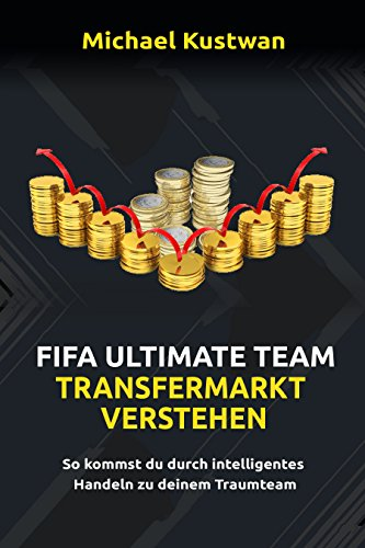 Fifa Ultimate Team - Transfermarkt verstehen | Wie du ohne FIFA Points zu deinem FUT 20 Traumteam kommst!