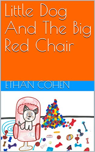 Little Dog And The Big Red Chair