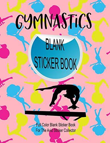Gymnastics Blank Sticker Book: Full Color Blank Sticker Book For The Avid Sticker Collector