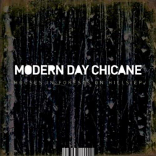 Modern Day Chicane