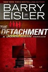 The Detachment (A John Rain Novel) Kindle Edition