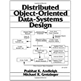 Distributed Object-Oriented Data-Systems Design