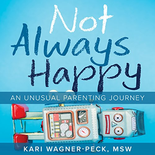Not Always Happy audiobook cover art
