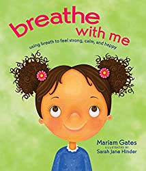 Breathe with Me children's book on mindfulness and deep breathing