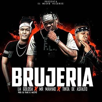 Brujeria (feat. La Golosa & Tinta De Asfalto)