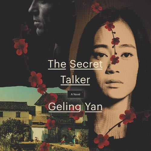 The Secret Talker Audiobook By Geling Yan, Jeremy Tiang - translator cover art