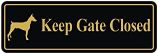 Keep GATE Closed Dog Sign - Black/Gold (Small)