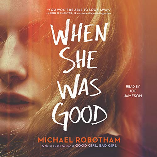 When She Was Good Audiobook By Michael Robotham cover art