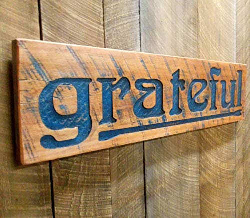 grateful sign carved in pecan stained wood lumber 40'x10'