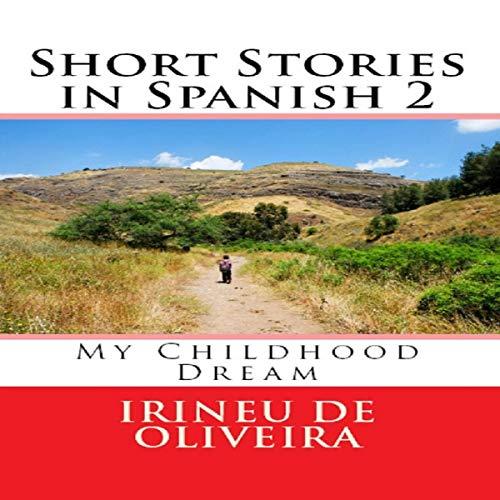 Couverture de My Childhood Dream (Spanish Edition)