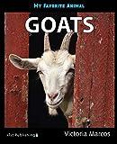 My Favorite Animal: Goats (English Edition)