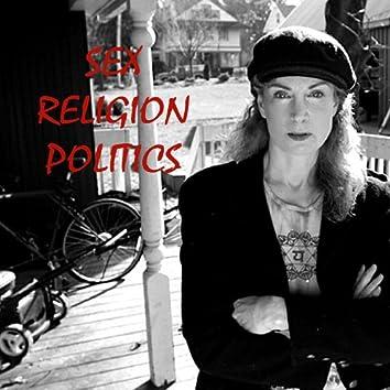 Sex, Religion, Politics