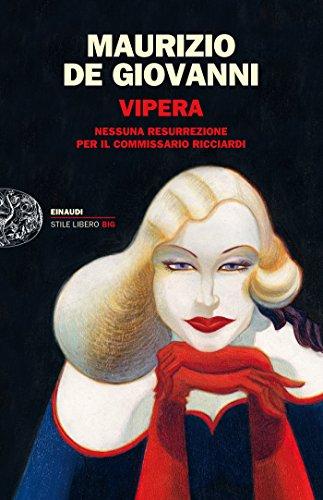 Vipera: Nessuna resurrezione per il commissario Ricciardi (Le indagini del commissario Ricciardi Vol. 7)