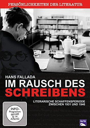 Hans Fallada - Im Rausch des Schreibens (Persönlichkeiten der Literatur)