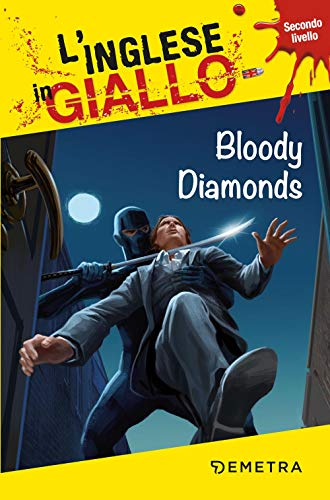 Bloody diamonds. Secondo livello