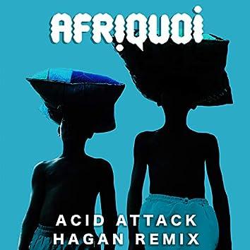 Acid Attack (Hagan Remix)