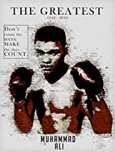 777 Tri-Seven Entertainment Muhammad Ali Poster Don't Count Make The Days Count Art Print, (18x24)
