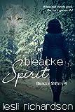 Bleacke Spirit (Bleacke Shifters Book 4)