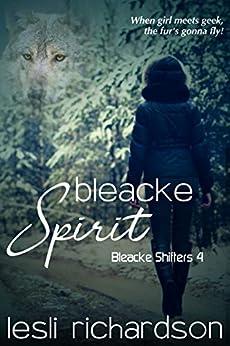 Bleacke Spirit (Bleacke Shifters Book 4) (English Edition) por [Lesli Richardson]