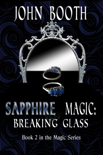 Download Sapphire Magic: Breaking Glass (The Magic Series Book 2) (English Edition) B0091V1VA2