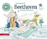 Ich entdecke Beethoven und seine Instrumente (Mein kleines Klangbuch)