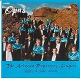 The Arizona Repertory Singers: Opus