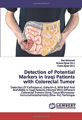 Detection of Potential Markers in Iraqi Patients with Colorectal Tumor
