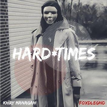 Hard Times (feat. Foxdlegnd)