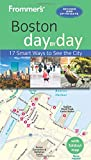 Frommer s Boston day by day