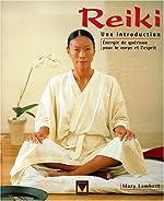 Reiki, une introduction de Mary Lambert