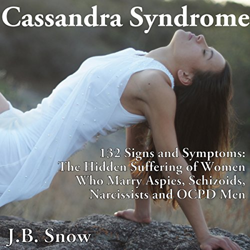 Cassandra Syndrome - 132 Signs and Symptoms audiobook cover art