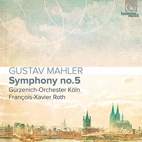 Gürzenich-Orchester Köln & François-Xavier Roth