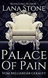 Palace of Pain: Vom Milliardär gekauft