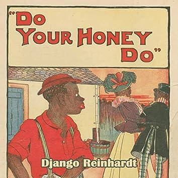 Do Your Honey Do