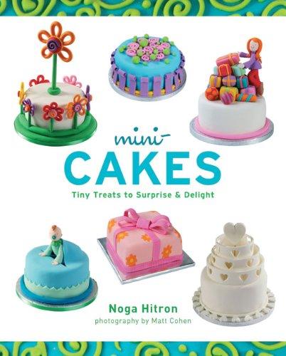 Mini-cakes: Tiny Treats to Surprise & Delight