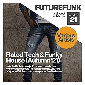 Rated Tech & Funky House (Autumn '21)