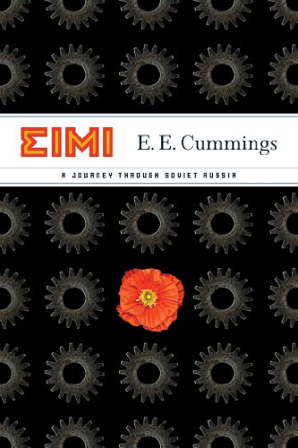 EIMI: A Journey Through Soviet Russia (English Edition)