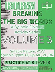 Breaking the Big Words VOLUME 3 (VC/V): A Syllable Division Activity Series