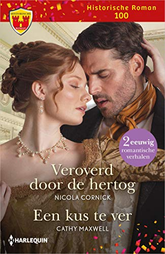 Veroverd door de hertog / Een kus te ver (Dutch Edition)