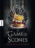 Game of Scones: Das witzige Backbuch zur Kultserie Game of Thrones