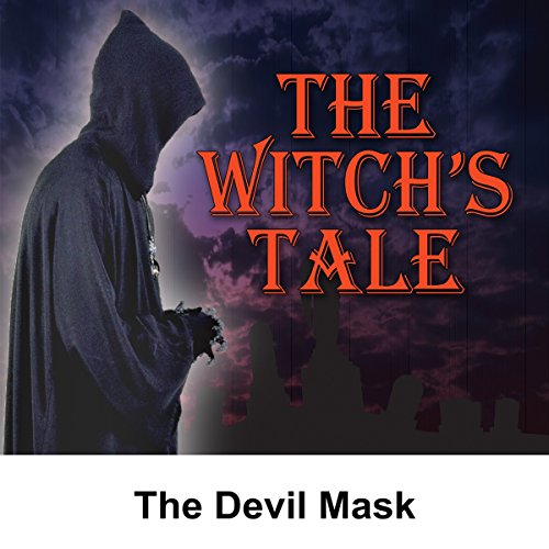 The Witch's Tale: The Devil Mask audiobook cover art