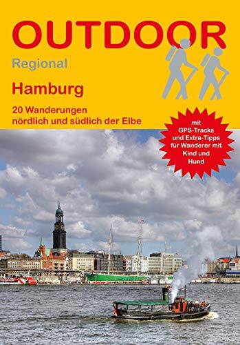 Hamburg: 20 Wanderungen nördlich und südlich der Elbe (Outdoor Regional)